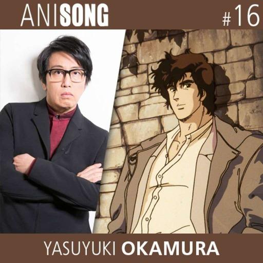 Anisong_16_Yasuyuki_Okamura.mp3