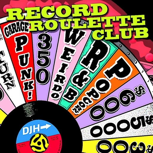 RECORD ROULETTE CLUB #55