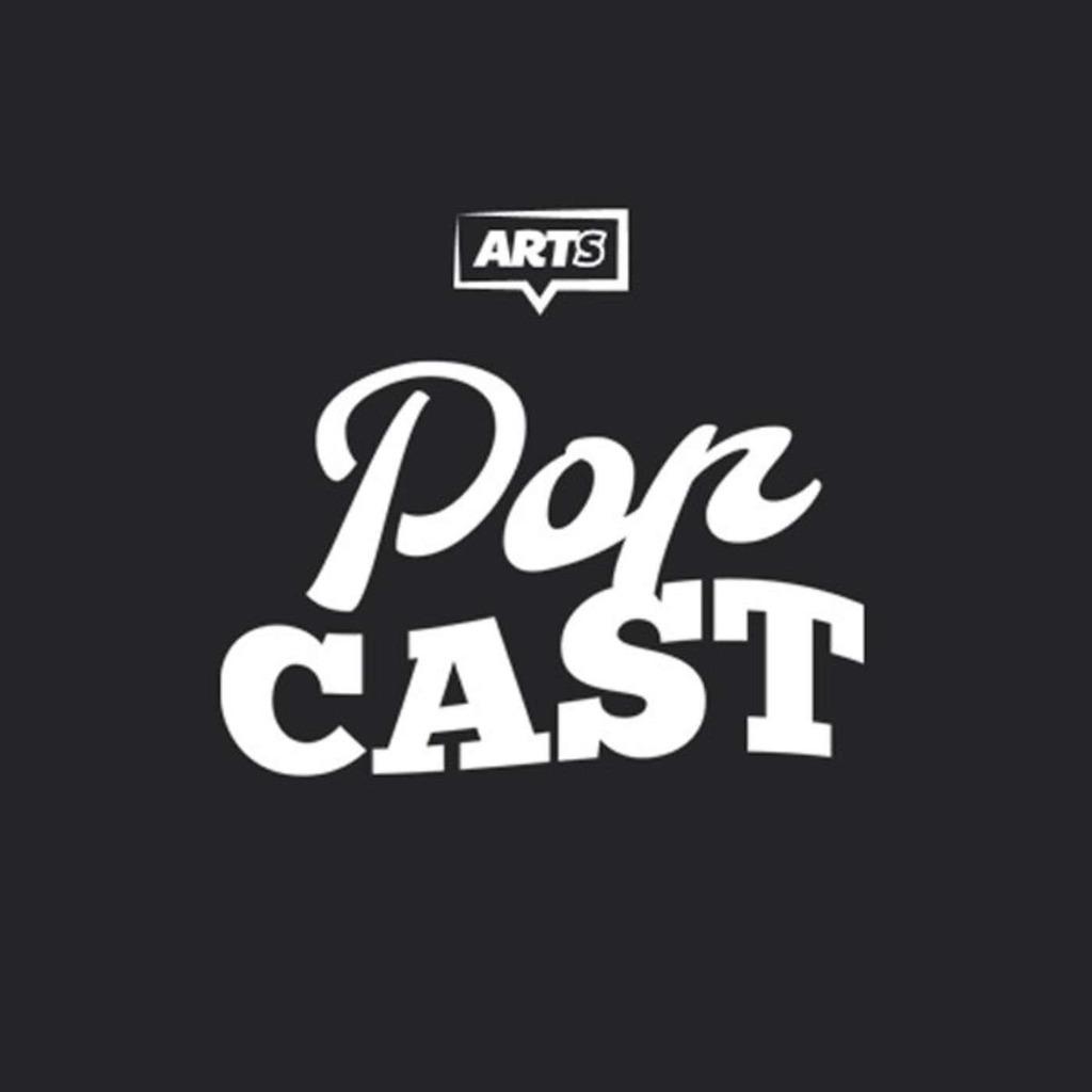 ARTS : Les popcasts
