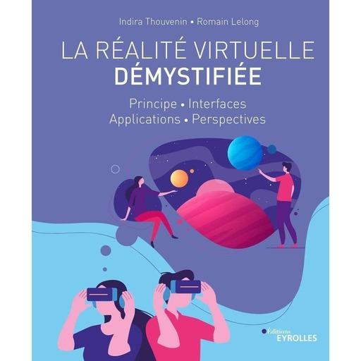 La Réalité Virtuelle Démystifiée