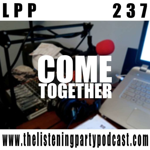 237 – Come Together