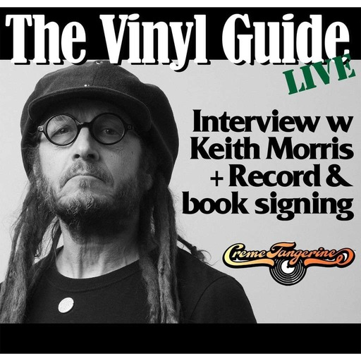 Ep129: The Vinyl Guide Live w Keith Morris
