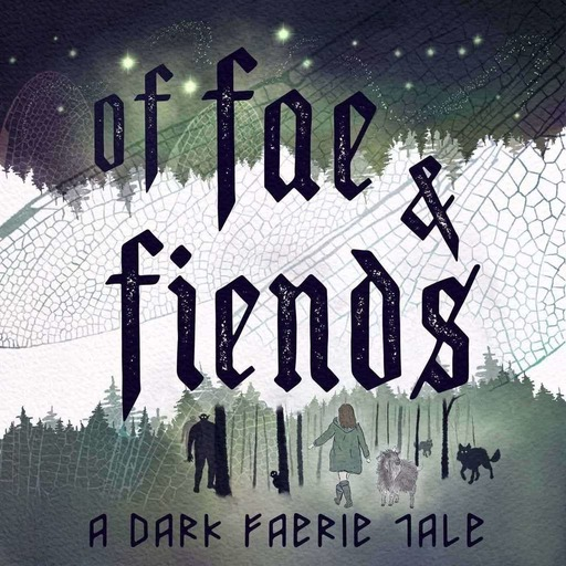 Introducing: Of Fae & Fiends
