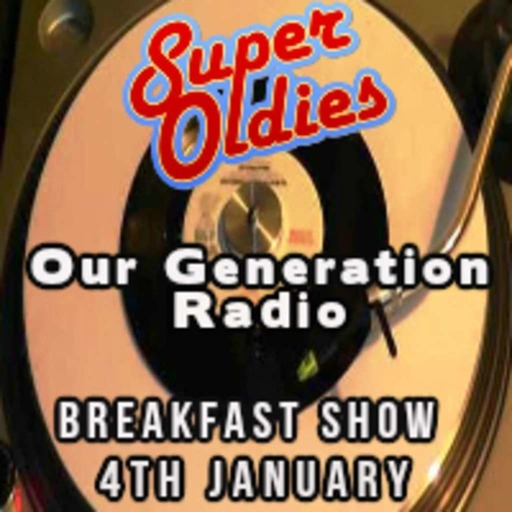 Oldies Breakfast Show 4th January