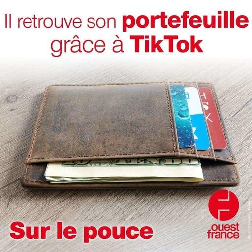 3 septembre 2021 - Il retrouve son portefeuille grâce à TikTok - Sur le pouce