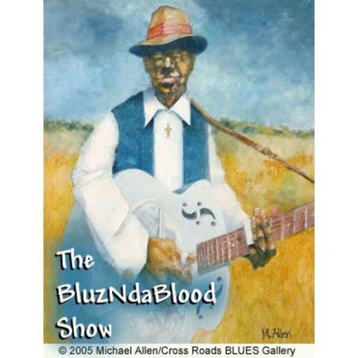The BluzNdaBlood Show #202, Blast of New Blues!