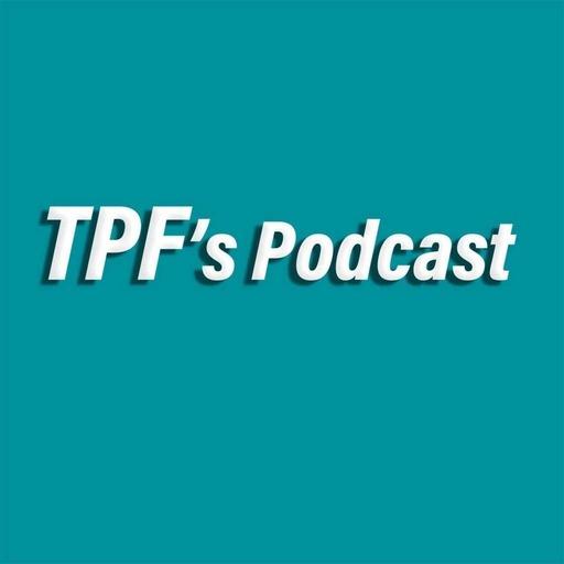 TPF's Podcast