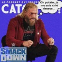 Catch'up! WWE Smackdown du 15 octobre 2021 — Le plus grand caca barré du monde