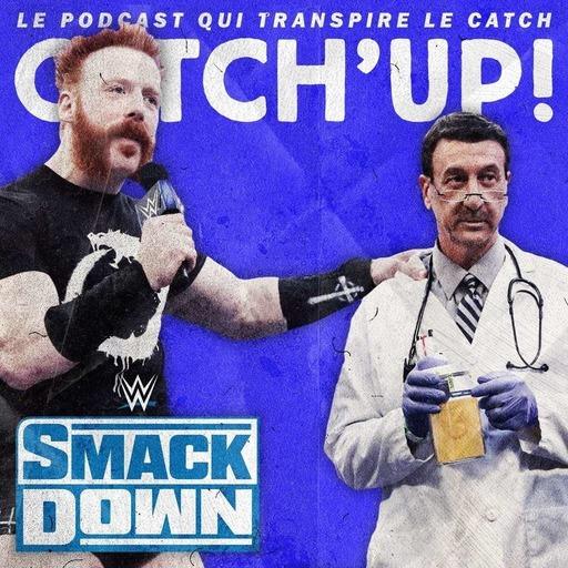 Catch'up! WWE Smackdown du 12 juin 2020 — Pisse & Love