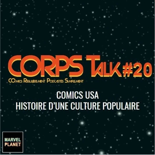 marvel-planet-corps-talk-20-comics-usa.mp3