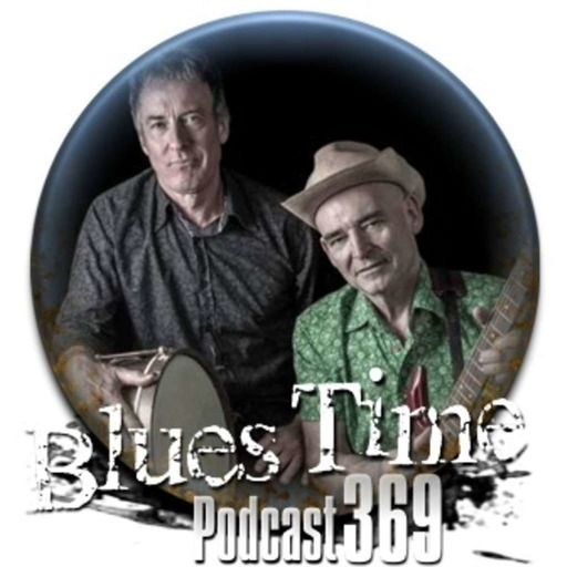 Podcast 369. Blues Time. (www.sablues.org)