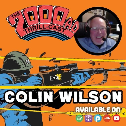 The 2000 AD Thrill-Cast Lockdown Tapes - Colin Wilson