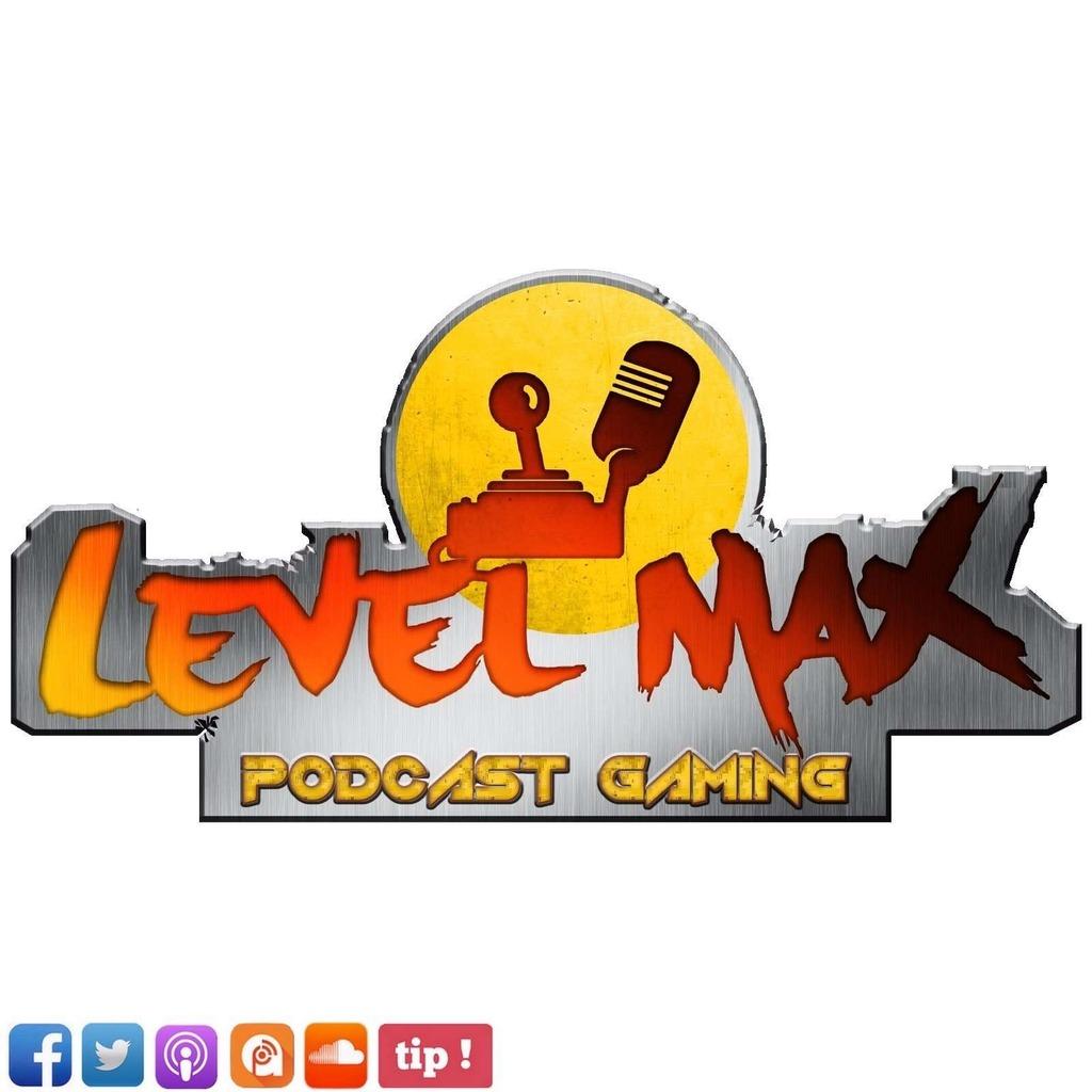 Les Podcasts de Level MAX