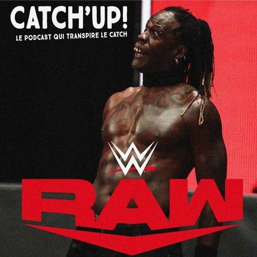 Catch'up! WWE Raw du 18 mai 2020 — Ne pas toucher la hache