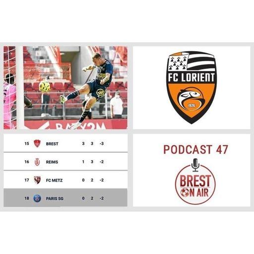 Ep. 47 / Brest - Lorient : LE DERBY ! (J4)