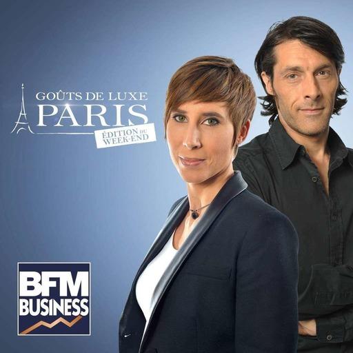 BFM : 15/02 - Goûts de Luxe Paris