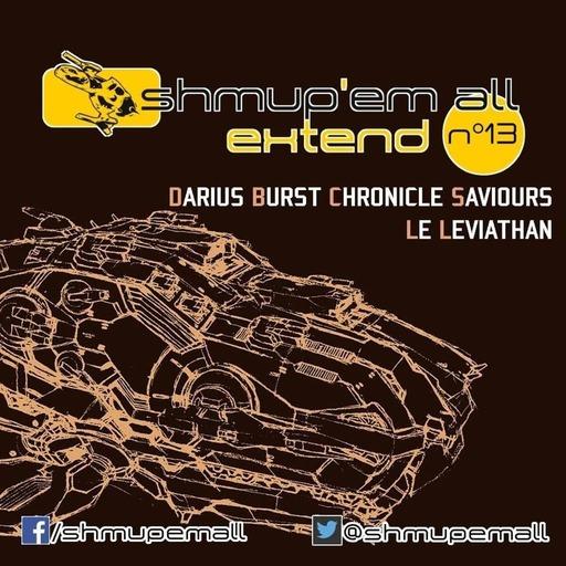 Shmup'Em-All Extend n°13 du 19/09/17 - Shmup'Em-All Extend N°13 – Darius Burst Chronicle Saviours : Le leviathan