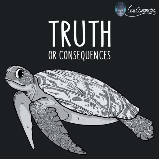 Les Carencés – Truth Or Consequences
