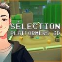 SELECTION - DES PLATFORMERS 3D