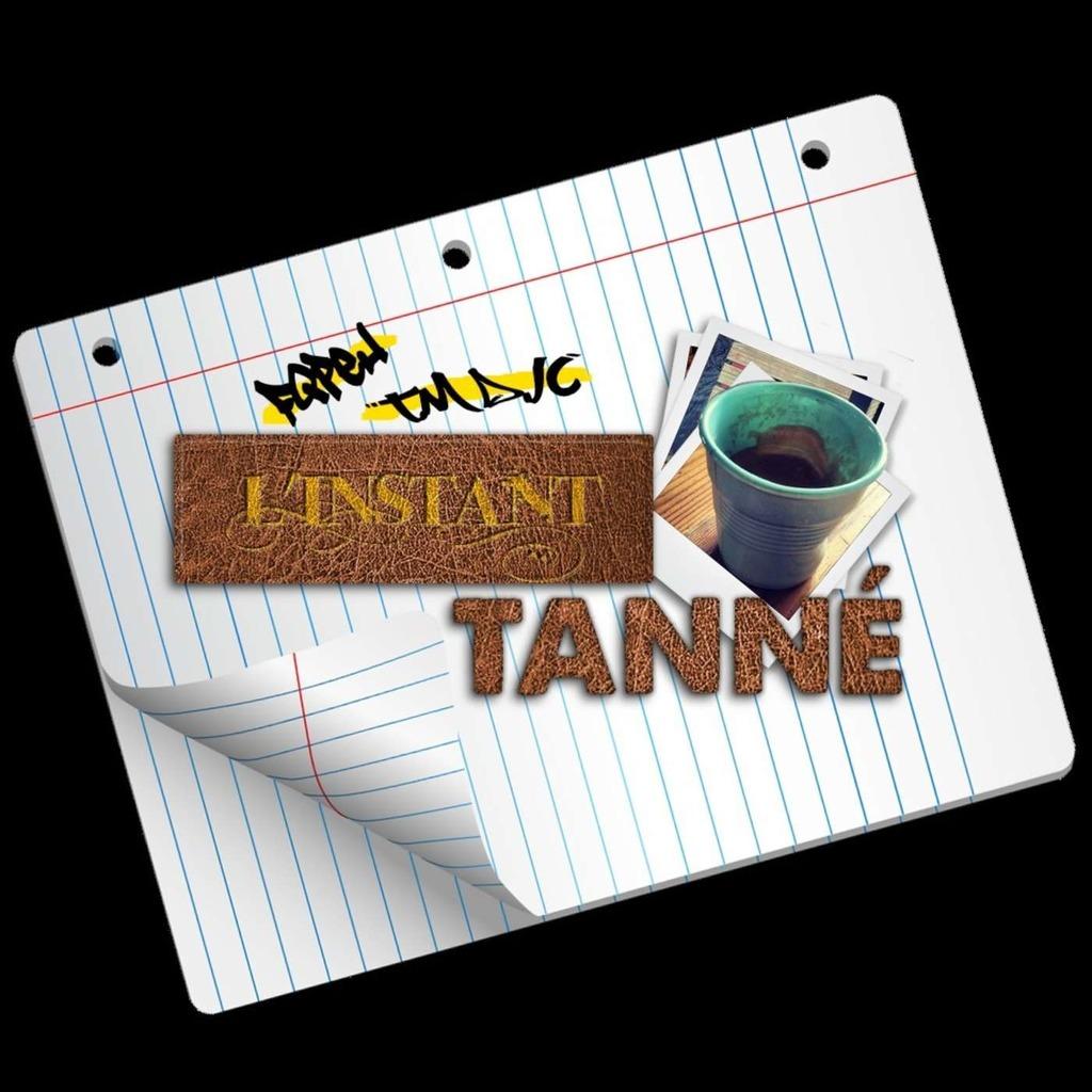 L'instant Tanné