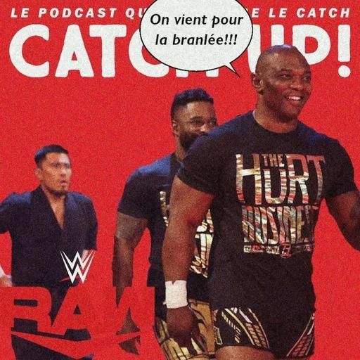 Catch'up! WWE Raw du 1er mars 2021 — gRAWsse ambiance