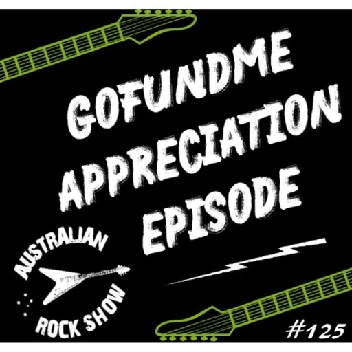 Episode 125 - GoFundMe Appreciation