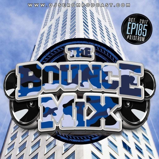 DJ SEROM - THE BOUNCEMIX EP185