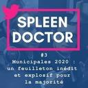 #3 - Municipales 2020 : un feuilleton inédit et explosif pour la majorité