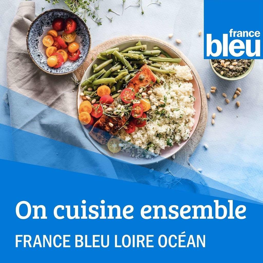 On cuisine ensemble - France Bleu Loire Océan