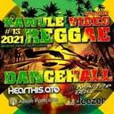 Reggae Dancehall Kawulé  Vibes Show #13 - 2021