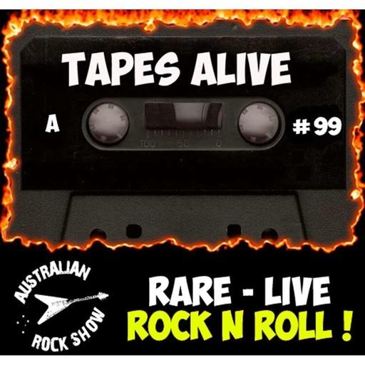 Episode 99 - Tapes Alive