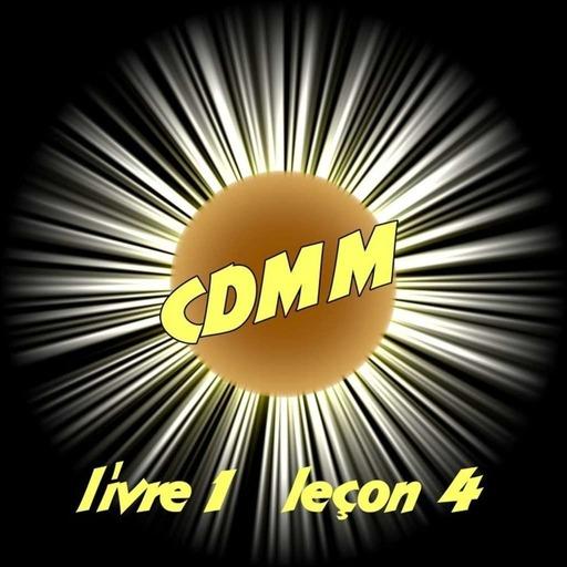 CDMM : livre 1 — leçon 4