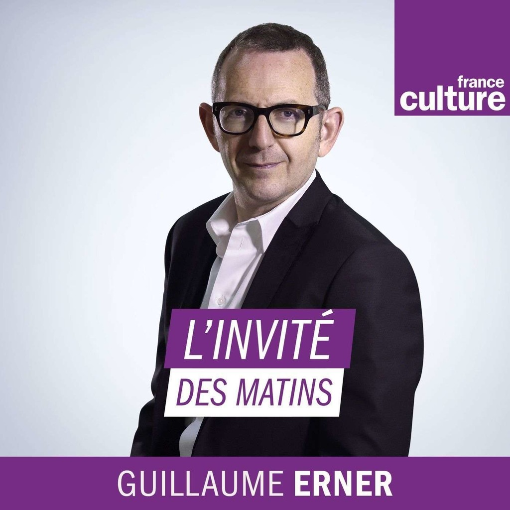 L'Invité(e) des Matins de France Culture