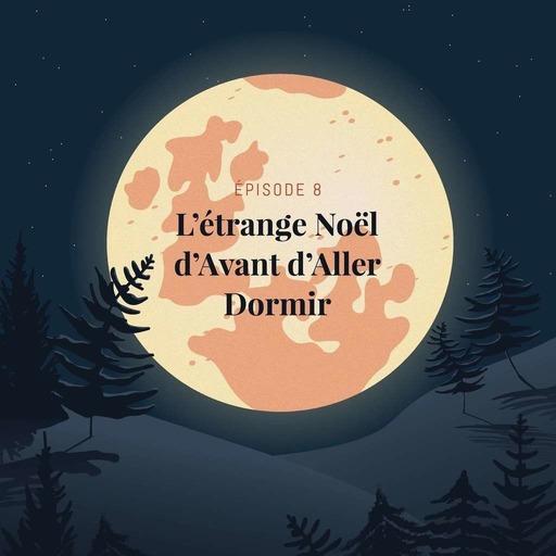 Episode 8 : L'étrange Noël d'Avant d'aller dormir