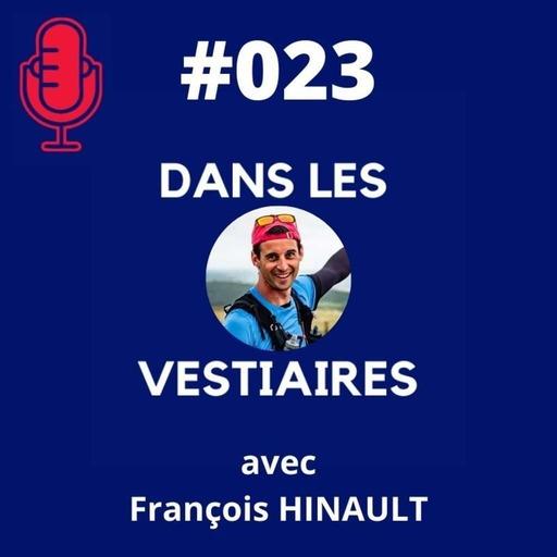#023 – Francois HINAULT – La Planète Trail ou comment vivre de sa passion