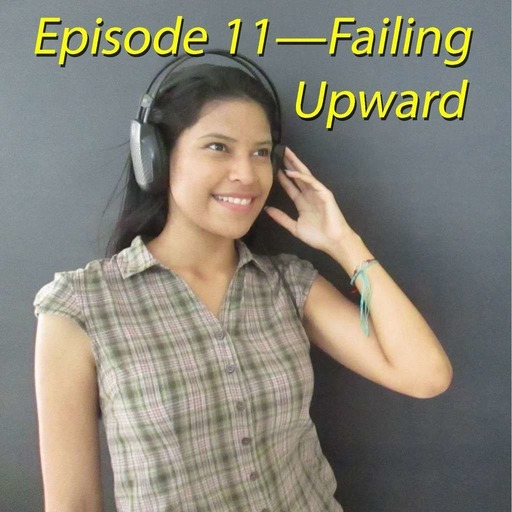 11–Failing Upward