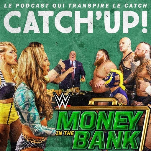 Catch'up! WWE Money in the Bank 2020 — La Grosse Analyse