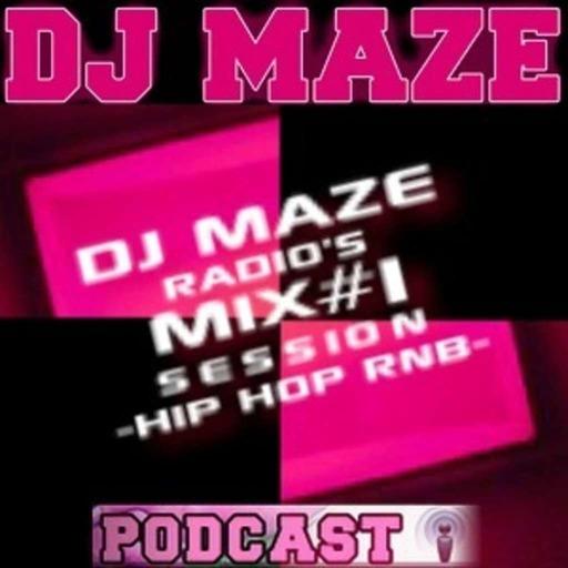 DJ MAZE RADIO'S 15 Mn De Mix LIVE #1 SESSION HIP-HOP RNB EXCLUSIF