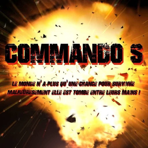 Commando S - Episode 12.mp3