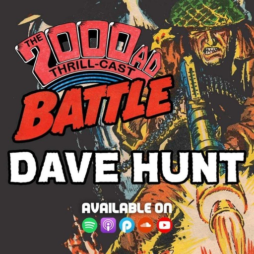 The 2000 AD Thrill-Cast Lockdown Tapes - Dave Hunt