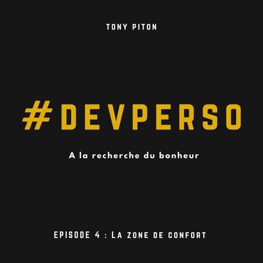 #DevPerso Ep. 4 : La zone de confort