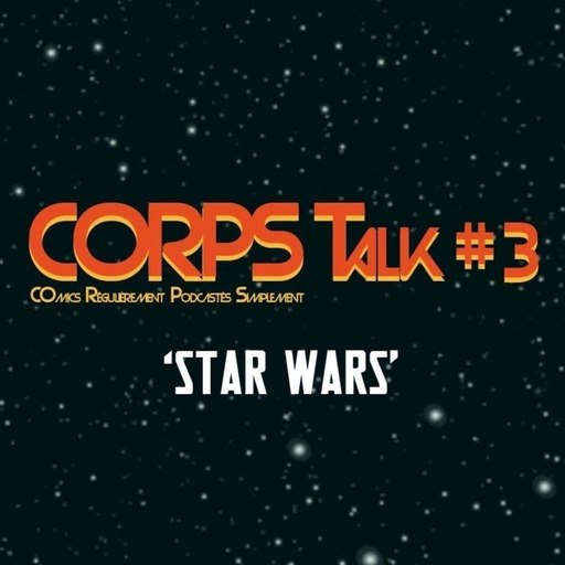 Corps-talk-3-star-wars.mp3