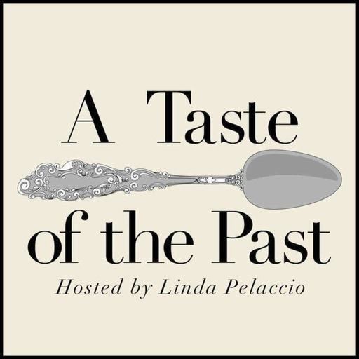 Episode 278: Culinary Biographies of Women with Laura Shapiro