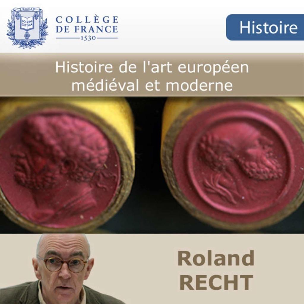 Histoire de l'art européen médiéval et moderne - Collège de France