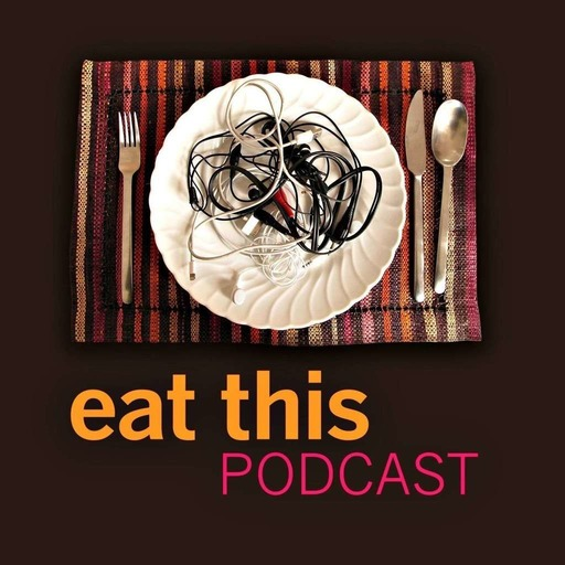 Eat This Podcast
