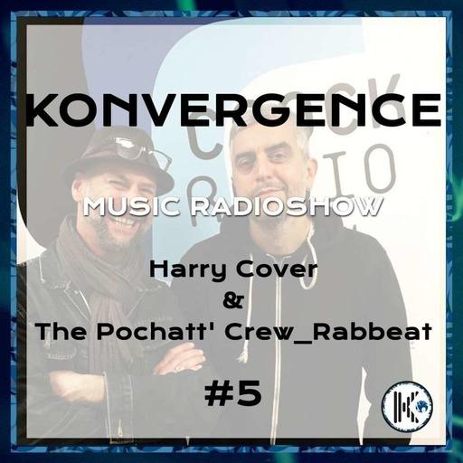Konvergence S2 #5 Harry Cover & The Pochatt' Crew_Rabbeat.mp3