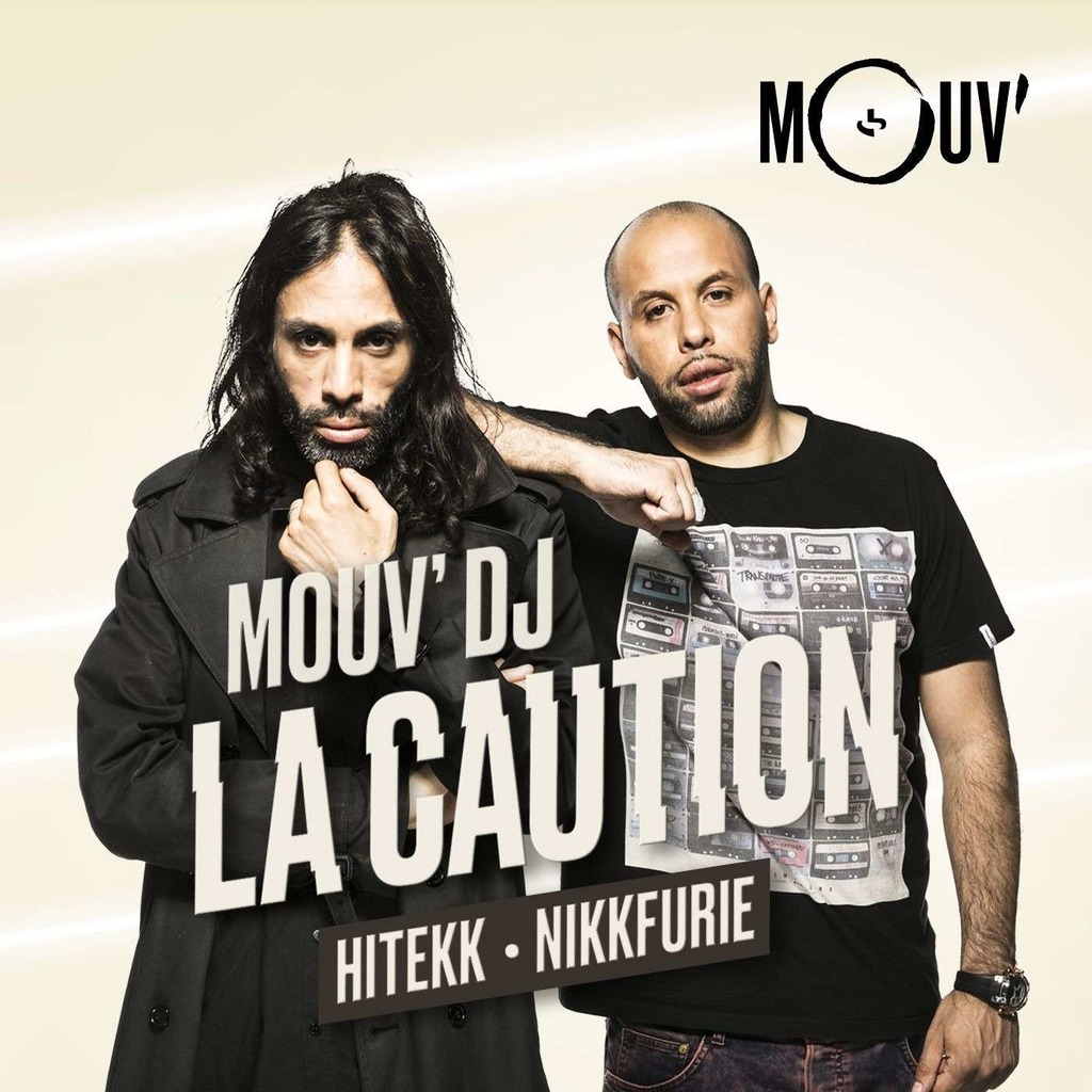 Mouv DJ : La Caution