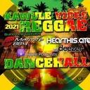 Reggae Dancehall Kawulé  Vibes Show #18 - 2021