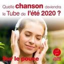 2 juillet 2020 - Les tubes de l'été 2020 - Sur le pouce