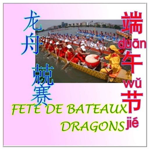 Fête des bateaux dragons 2 «端午節duānwǔ jié »/Civilisation Chinoise/ChinoisFacile